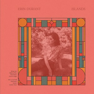 Islands, by Erin Durant. released 2019.