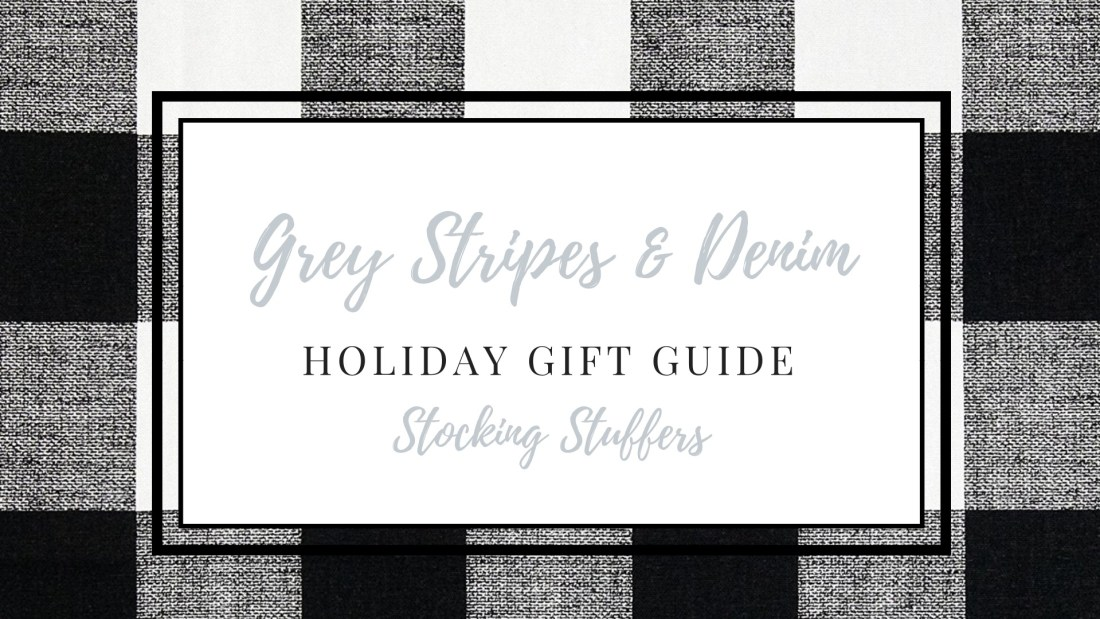 Holiday Gift Guide- Stocking Stuffers