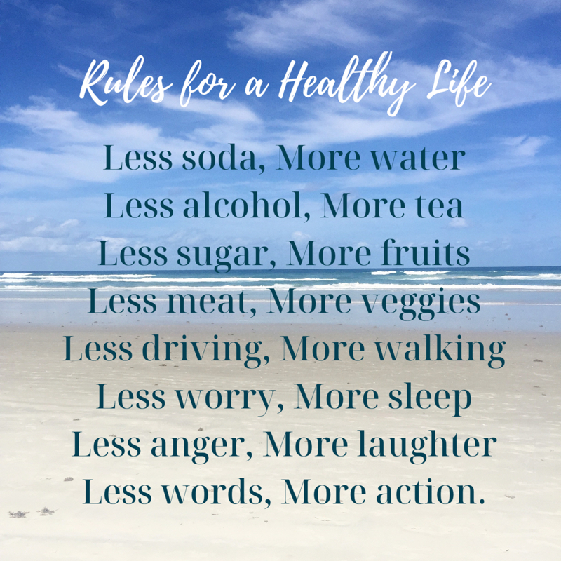 Rules for a Healthy Life
