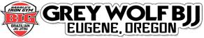 Grey Wolf Brazilian Jiu-Jitsu – Martial Arts School in Eugene