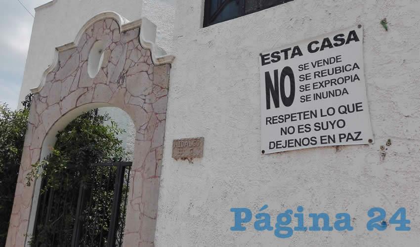"""""""Déjenos en paz"""", exigen los habitantes a los ávidos constructores, que tienen años buscando la forma de sacar del medio a quienes aún se oponen al proyecto"""