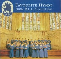 Favourite Hymns from Wells Cathedral GCCD 4010
