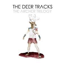 the deer tracks album Archer Trilogy pt 3