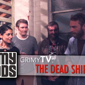 Grimy TV Interview with the Dead Ships