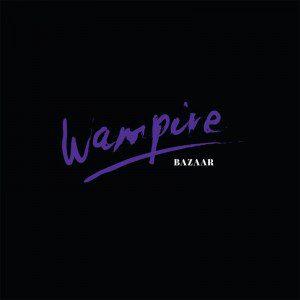 wampire-bazar-album