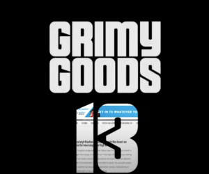 Grimy Goods Celebrates 13 years with Mini Documentary