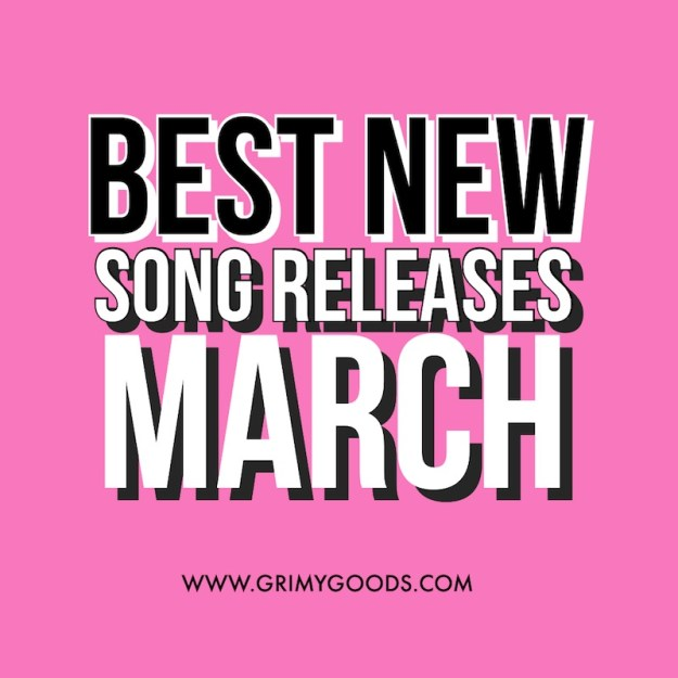 best new song releases of march 2021