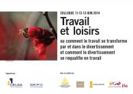 Flyer du colloque Travail et loisir Gripic Celsa 2014