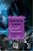 srebrenitsa'nın öyküsü isnam taljic kitap