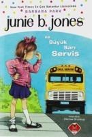 junie b. jones ve büyük sarı servis barbara park