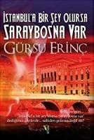 istanbul'a bir şey olursa saraybosna var gürsu erinç