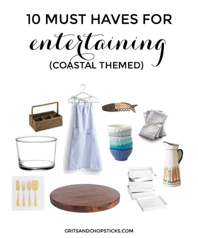 entertaining essentials with a coastal theme