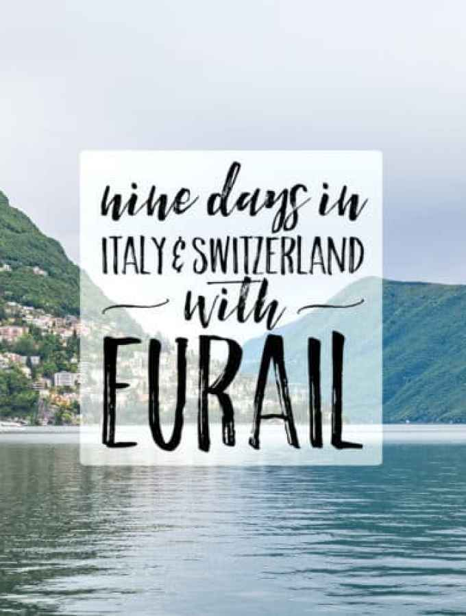 eurail from switzerland to italy, part 1