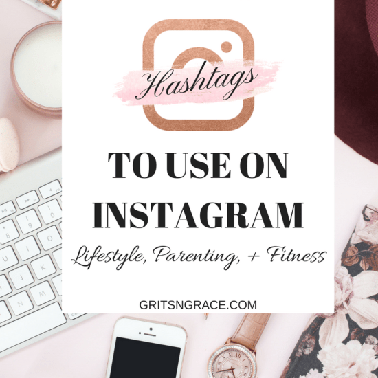 Instagram Hashtags, Boost Instagram Followers, Instagram blogging, Lifestyle Blog, Fitness Blog, Parenting Blog | www.gritsngrace.com