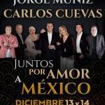 JUNTOS MOCEDADES, COQUE MUÑIZ Y CARLOS CUEVAS, POR AMOR A MÉXICO