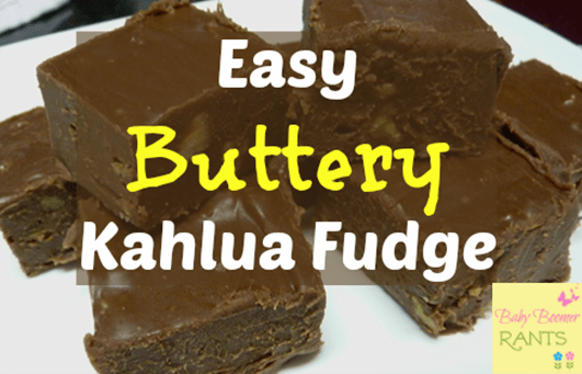 Easy Buttery Kahlua Fudge