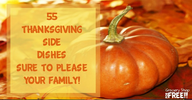 55 wonderful thanksgiving side dishes, perfect accompaniments to you holiday meal!