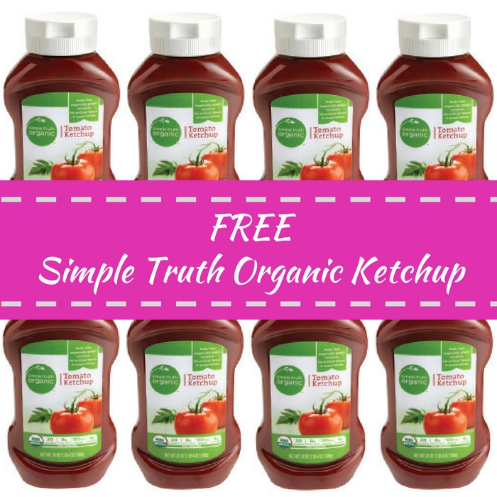 FREE Simple Truth Organic Ketchup!