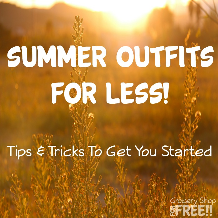 Looking for tips and tricks to get your summer outfits for less?  Look no further we have the skinny!