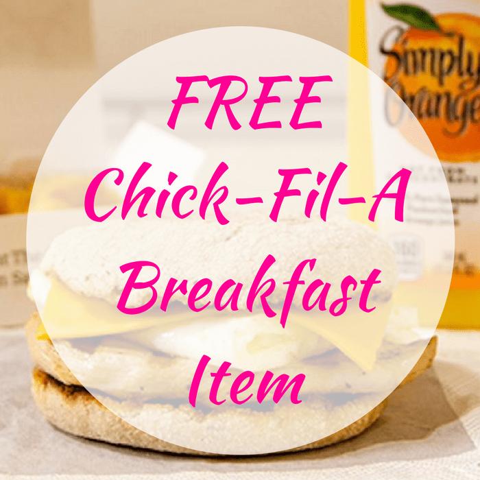 FREE Chick-Fil-A Breakfast Item!