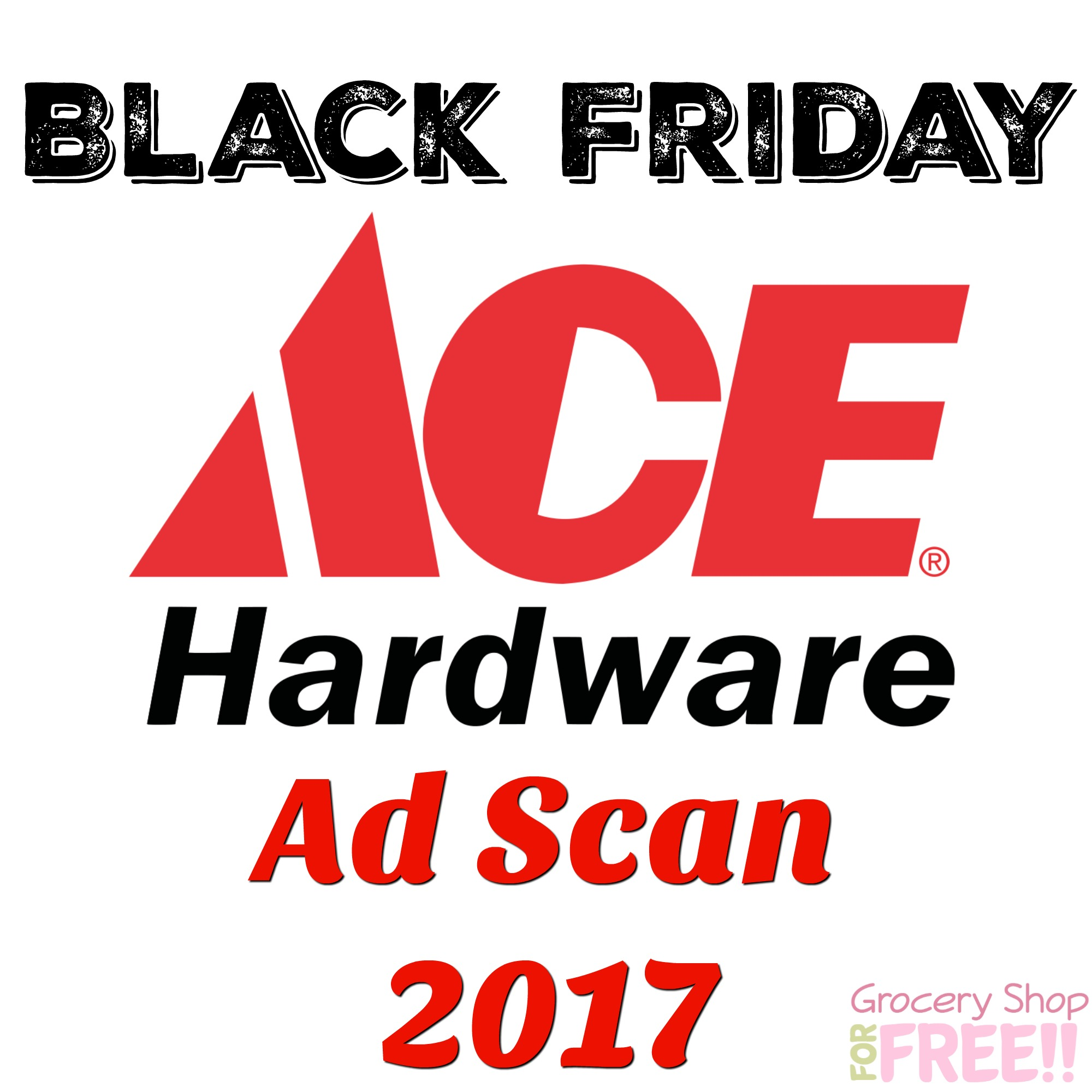 Ace HardwareBlack Friday Ad 2017 Scan