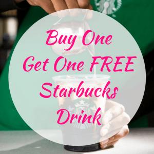 Buy One Get One FREE Starbucks Drink!