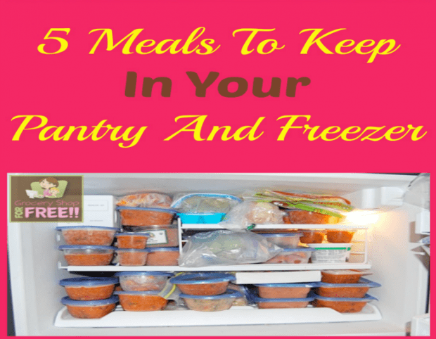 5 Meals To Keep In Your Pantry And Freezer