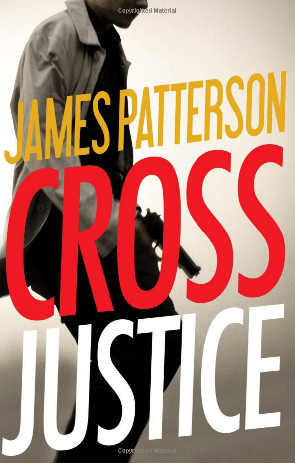 Cross Justice (Alex Cross) By James Patterson Only $16.06!