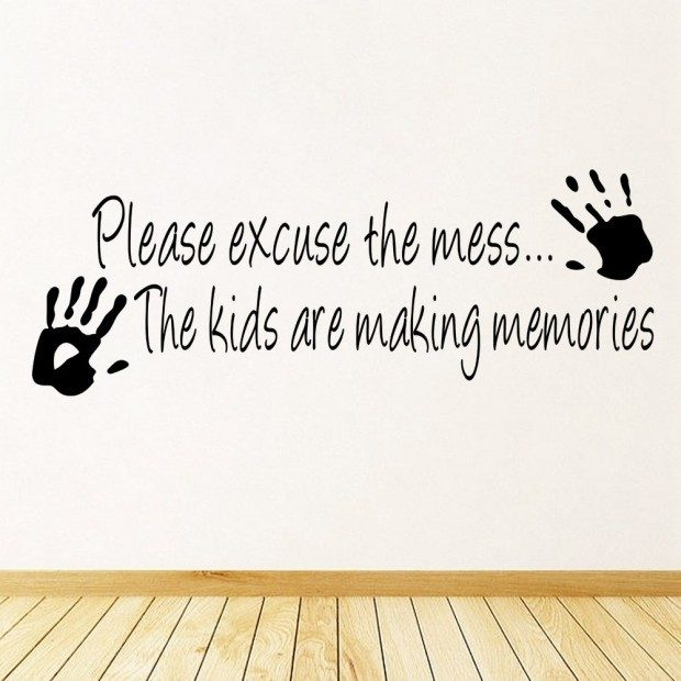 Please Excuse the Mess ... Kids are Making Memories Vinyl Wall Decal Just $2.99 + FREE Shipping!