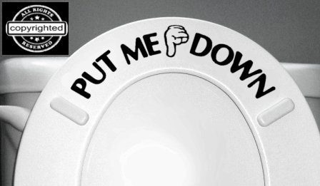 PUT ME DOWN Bathroom Toilet Seat Vinyl Decal Just $1.58 + FREE Shipping!