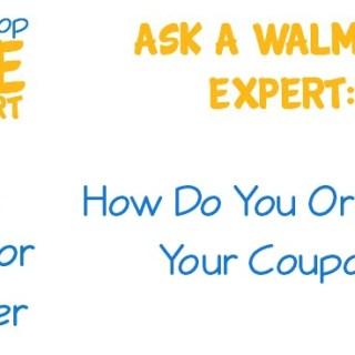 Ask A Walmart Expert:  How Do You Organize Your Coupons