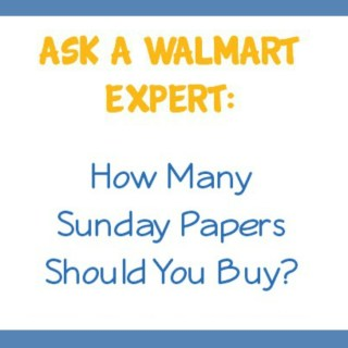 Ask a Walmart Expert:  How Many Sunday Papers Should You Buy?