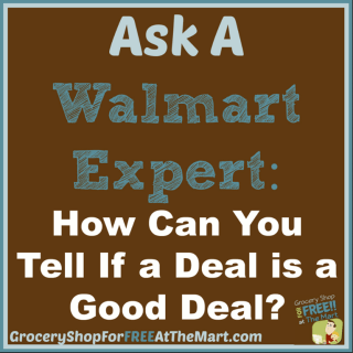 Ask a Walmart Expert: How Can You Tell If a Deal is a Good Deal?