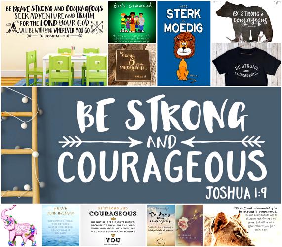 Wees sterk en moedig