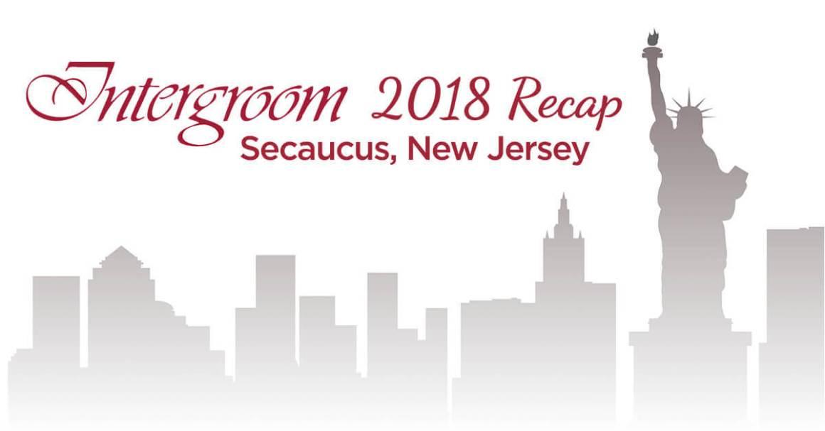 Intergroom 2018 Recap
