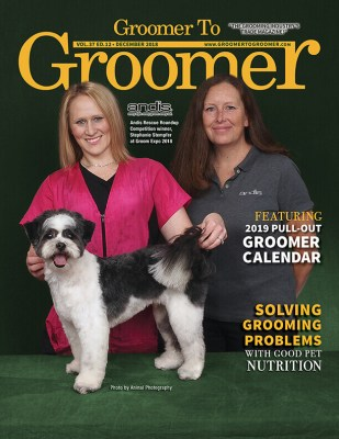 December 2018 Issue Groomer to Groomer Magazine