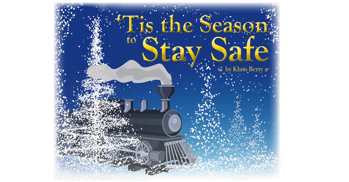 'Tis the Season to Stay Safe
