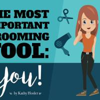 The Most Important Grooming Tool: You!