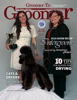 June 2019 Issue Groomer to Groomer Magazine