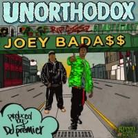 Download: DJ PREMIER x JOEY BADA$$ // UNORTHODOX