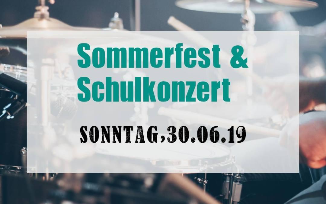 Schulkonzert & Sommerfest