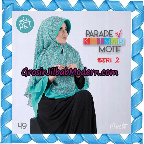 Jilbab Parade Of Khimar Motif Kombinasi Polos Pet Seri 2 Support By Oneto Hijab No 49