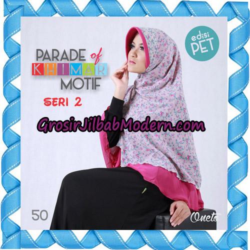 Jilbab Parade Of Khimar Motif Kombinasi Polos Pet Seri 2 Support By Oneto Hijab No 50