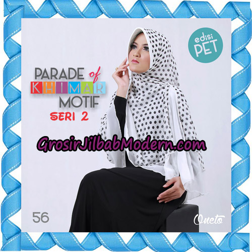 Jilbab Parade Of Khimar Motif Kombinasi Polos Pet Seri 2 Support By Oneto Hijab No 56