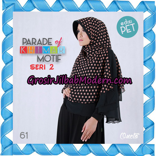 Jilbab Parade Of Khimar Motif Kombinasi Polos Pet Seri 2 Support By Oneto Hijab No 61