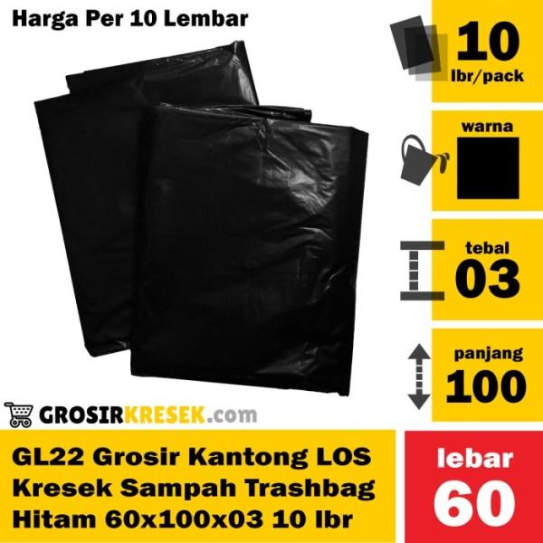GL22 Grosir Plastik Sampah LOS Trashbag Hitam 60x100x03 isi 10 Lembar