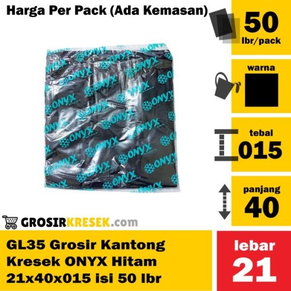 GL35 Grosir Kantong Kresek ONYX Hitam 21x40x015 Pack Murah isi 50 lbr