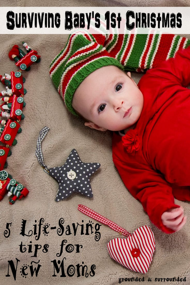 Surviving Baby's 1st Christmas | Oh the expectations we put on ourselves in and around the holidays! And add a baby into the mix...recipe for a meltdown...and I don't mean the baby ;) https://www.groundedandsurrounded.com/surviving-babys-first-christmas/