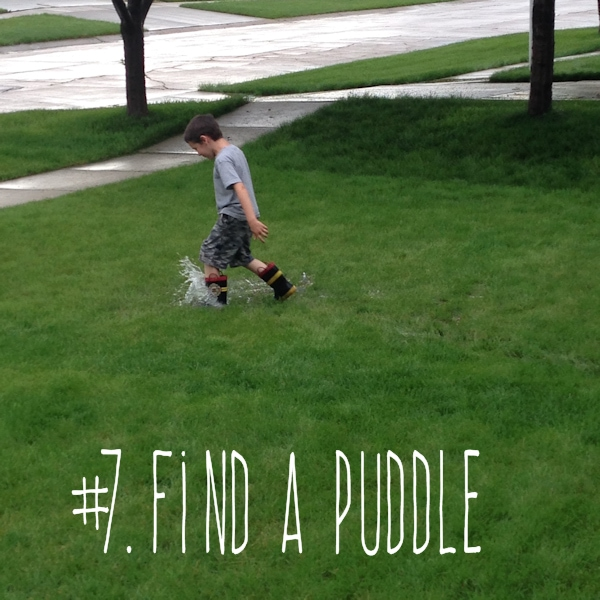 7. find a puddle