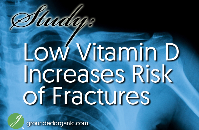 Low Vitamin D Increases Risk of Fractures